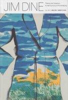 ジム・ダイン 主観と変奏 版画制作の半世紀