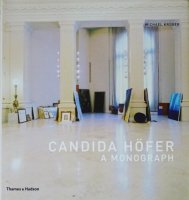 Candida Hofer: A Monograph カンディダ・ヘーファー