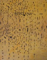 Lucio Fontana: Peintures et sculptures ルーチョ・フォンタナ