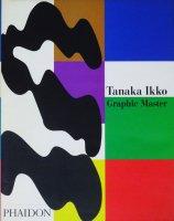 Tanaka Ikko: Graphic Master 田中一光 グラフィック・マスター