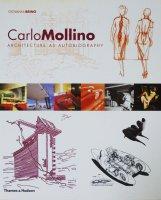 Carlo Mollino: Architecture as Autobiography カルロ・モリーノ