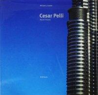 Cesar Pelli: Recent Themes シーザー・ペリ