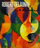 Robert Delaunay: Light and Color ロベール・ドローネー