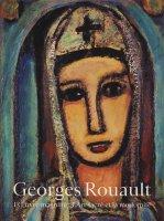ジョルジュ・ルオー 聖なる芸術とモデルニテ