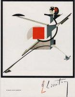 El Lissitzky: Life, Letters, Texts エル・リシツキー
