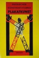 Russischer Konstruktivismus Plakatkunst ロシア構成主義のポスター