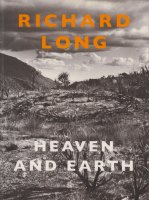 Richard Long: Heaven and Earth リチャード・ロング