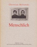 Christian Boltanski: Menschlich クリスチャン・ボルタンスキー