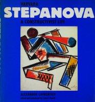Varvara Stepanova: A Constructivist Life バーバラ・ステパノーヴァ