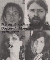 Return of the Repressed: Destroy All Monsters 1973-1977 デストロイ・オール・モンスターズ