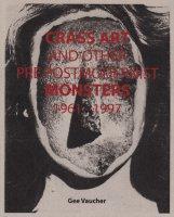 Gee Vaucher: Crass Art and Other Pre Post modernist Monsters ジー・バウチャー