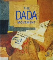The Dada Movement 1915−1923 ダダイズム