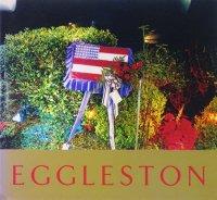 William Eggleston: Ancient and Modern ウィリアム・エグルストン