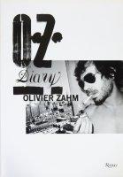 O.Z.: Olivier Zahm: Diary オリビエ・ザーム