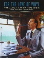 For the Love of Vinyl: The Album Art of Hipgnosis ヒプノシス