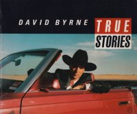 David Byrne: True Stories デヴィッド・バーン