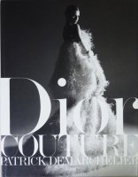 Dior: Couture クリスチャン・ディオール