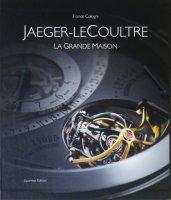 Jaeger-LeCoultre La Grande Maison ジャガー・ルクルト グランド・メゾン