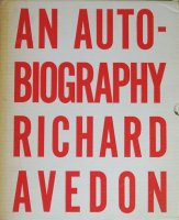 <img class='new_mark_img1' src='https://img.shop-pro.jp/img/new/icons50.gif' style='border:none;display:inline;margin:0px;padding:0px;width:auto;' />Richard Avedon: An Autobiography リチャード・アヴェドン