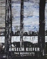 Anselm Kiefer: The Woodcuts アンゼルム・キーファー