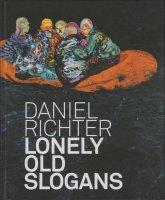 Daniel Richter: Lonely Old Slogans ダニエル・リヒター