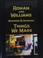 Roman and Williams Buildings and Interiors: Things We Made ローマン・アンド・ウィリアムズ
