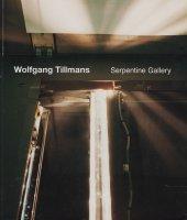 Wolfgang Tillmans (Serpentine Gallery) ヴォルフガング・ティルマンス