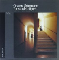 Giovanni Chiaramonte: Penisola Delle Figure ジョヴァンニ・キアラモンテ