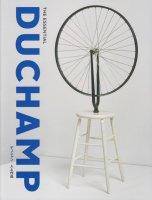 デュシャン 人と作品 The Essential Duchamp