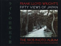 <img class='new_mark_img1' src='https://img.shop-pro.jp/img/new/icons50.gif' style='border:none;display:inline;margin:0px;padding:0px;width:auto;' />Frank Lloyd Wright's Fifty Views of Japan: The 1905 Photo Album ライトの日本五十景