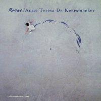 Rosas / Anne Teresa De Keersmaeker アンヌ・テレサ・ドゥ・ケースマイケル