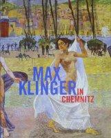 Max Klinger in Chemnitz マックス・クリンガー