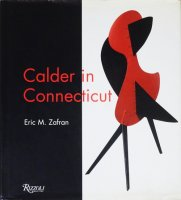 Calder In Connecticut アレクサンダー・カルダー