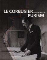 ル・コルビュジエ 絵画から建築へ ピュリスムの時代 Le Corbusier and the age of purism