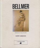 Bellmer: dessins et sculptures ハンス・ベルメール