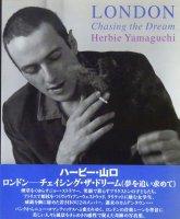 LONDON chasing the dream ハービー・山口 オリジナルプリント付
