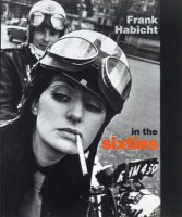 Frank Habicht: In the Sixties フランク・ハビット