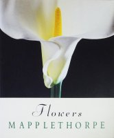 <img class='new_mark_img1' src='https://img.shop-pro.jp/img/new/icons50.gif' style='border:none;display:inline;margin:0px;padding:0px;width:auto;' />Robert Mapplethorpe: Flowers ロバート・メイプルソープ