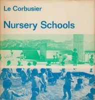<img class='new_mark_img1' src='https://img.shop-pro.jp/img/new/icons50.gif' style='border:none;display:inline;margin:0px;padding:0px;width:auto;' />Le Corbusier: Nursery Schools ル・コルビュジエ