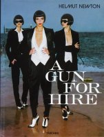 <img class='new_mark_img1' src='https://img.shop-pro.jp/img/new/icons50.gif' style='border:none;display:inline;margin:0px;padding:0px;width:auto;' />Helmut Newton: A Gun for Hire ヘルムート・ニュートン