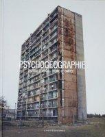 Antoine D'Agata: Psychogeographie アントワン・ダガタ