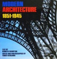 現代建築 MODERN ARCHITECTURE 1851-1945