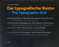 Der typografische Raster The Typographic GridHans by Hans Rudolf Bosshard ハンス・ルドルフ・ボスハルト