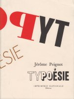 Typoesie by Jerome Peignot ジェローム・ペニョ