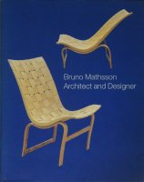 <img class='new_mark_img1' src='https://img.shop-pro.jp/img/new/icons50.gif' style='border:none;display:inline;margin:0px;padding:0px;width:auto;' />Bruno Mathsson: Architect and Designer ブルーノ・マットソン