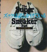 The Super Sneaker Book ズックは話しかけている