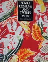 Soviet Costume and Textiles 1917-1945