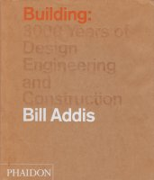 Building: 3000 Years of Design, Engineering and Construction