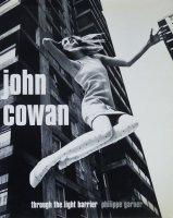 John Cowan: Through the Light Barrier ジョン・コーワン