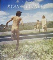 Ryan McGinley: Whistle for the Wind ライアン・マッギンレー